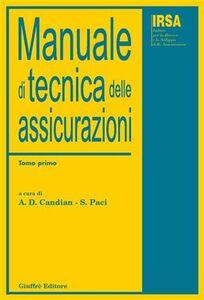 Foto Cover di Manuale di tecnica delle assicurazioni, Libro di  edito da Giuffrè