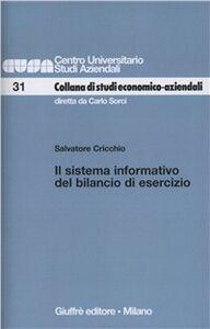 Foto Cover di Il sistema informativo del bilancio di esercizio, Libro di Salvatore Cricchio, edito da Giuffrè
