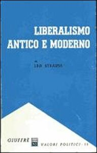 Libro Liberalismo antico e moderno Leo Strauss