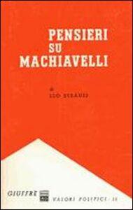 Foto Cover di Pensieri su Machiavelli, Libro di Leo Strauss, edito da Giuffrè