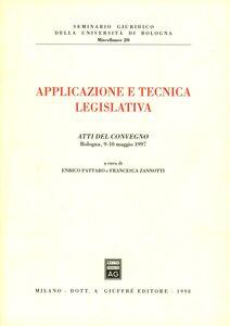 Libro Applicazione e tecnica legislativa. Atti del Convegno (Bologna, 9-10 maggio 1997)