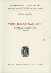 Verso il Code Napoléon. Il progetto di Codice civile di Guy Jean-Baptiste Target (1798-1799)