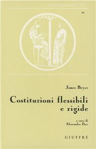 Libro Costituzioni flessibili e rigide James Bryce