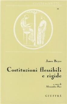 Costituzioni flessibili e rigide - James Bryce - copertina