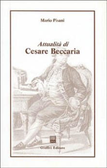 Attualità di Cesare Beccaria - Mario Pisani - copertina
