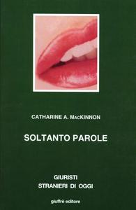 Libro Soltanto parole Catharine A. McKinnon
