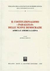 Il costituzionalismo «Parallelo» delle nuove democrazie. Africa e America latina