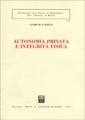Autonomia privata e integrità fisica