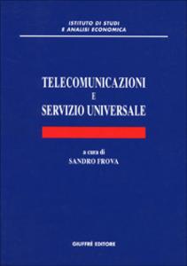 Libro Telecomunicazioni e servizio universale