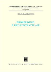 Libro Brokeraggio e tipo contrattuale Emanuela Giacobbe