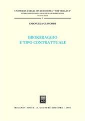 Brokeraggio e tipo contrattuale