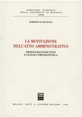 La motivazione dell'atto amministrativo. Profili ricostruttivi e analisi comparatistica