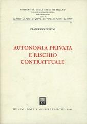 Autonomia privata e rischio contrattuale