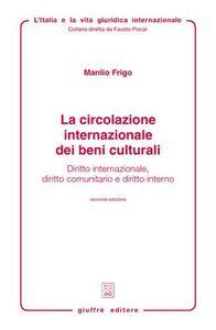Libro Le limitazioni dei diritti patrimoniali privati nel diritto internazionale Manlio Frigo