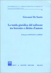 Libro La tutela giuridica del software tra brevetto e diritto d'autore Giovanni De Santis
