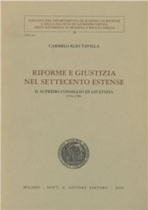 Libro Riforme e giustizia nel Settecento estense. Il Supremo consiglio di giustizia (1761-1796) Carmelo E. Tavilla