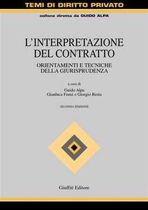 Libro L' interpretazione del contratto. Orientamenti e tecniche della giurisprudenza