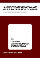 La corporate governance nelle società non quotate. Atti del Convegno di studio (Como, 12-13 novembre 1999)