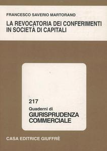 Libro La revocatoria dei conferimenti in società di capitali Francesco S. Martorano