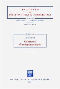Foto Cover di Contratto di trasporto aereo, Libro di Silvio Busti, edito da Giuffrè