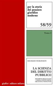 Libro La scienza del diritto pubblico. Dottrine dello Stato e della Costituzione tra Otto e Novecento Maurizio Fioravanti