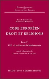 Code européen droit et religions. Vol. 1: UE. Les pays de la Méditerranée.