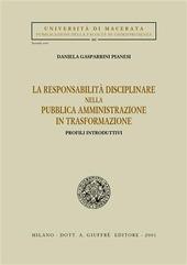 La responsabilità disciplinare nella pubblica amministrazione in trasformazione. Profili introduttivi
