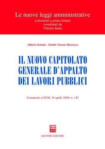 Foto Cover di Il nuovo capitolato generale d'appalto dei lavori pubblici. Commento al DM 19 aprile 2000, n. 145, Libro di Alberto Sciumè,Danilo Tassan Mazzocco, edito da Giuffrè
