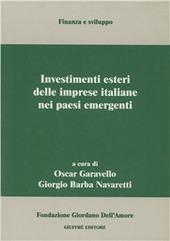 Investimenti esteri delle imprese italiane nei paesi emergenti