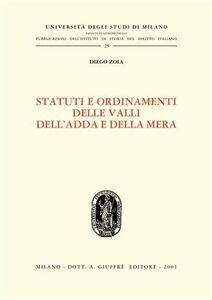 Libro Statuti e ordinamenti delle valli dell'Adda e della Mera Diego Zoia