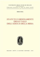 Statuti e ordinamenti delle valli dell'Adda e della Mera