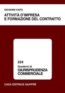 Libro Attività d'impresa e formazione del contratto Giovanni Capo