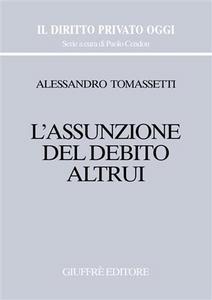 Libro L' assunzione del debito altrui Alessandro Tomassetti