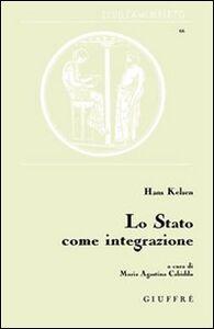 Libro Lo Stato come integrazione Hans Kelsen