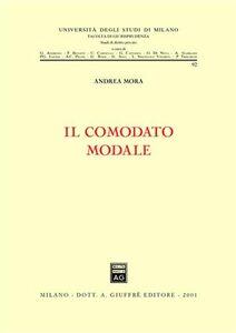 Libro Il comodato modale Andrea Mora