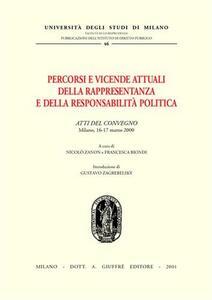 Percorsi e vicende attuali della rappresentanza e della responsabilità politica. Atti del Convegno (Milano, 16-17 marzo 2000) - copertina