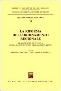 Libro La riforma dell'ordinamento regionale. Le modifiche al titolo V della parte seconda della Costituzione. Atti del Seminario (Roma, 29 settembre 2000)