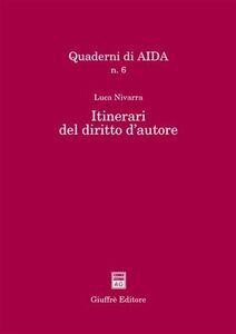 Libro Itinerari del diritto d'autore Luca Nivarra