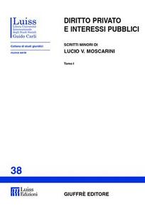 Libro Diritto privato e interessi pubblici