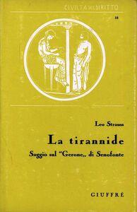 Foto Cover di La tirannide, Libro di Leo Strauss, edito da Giuffrè