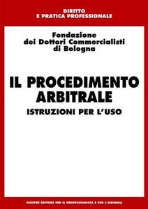 Libro Il procedimento arbitrale. Istruzioni per l'uso
