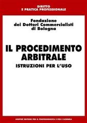 Il procedimento arbitrale. Istruzioni per l'uso