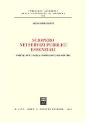 Sciopero nei servizi pubblici essenziali. Orientamenti della commissione di garanzia