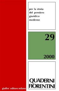 Libro Quaderni fiorentini per la storia del pensiero giuridico moderno. Anno 2000. Vol. 29