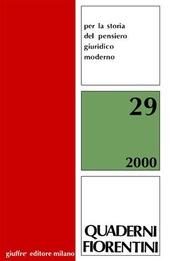 Quaderni fiorentini per la storia del pensiero giuridico moderno. Anno 2000. Vol. 29