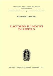 Libro L' accordo sui motivi di appello Elena M. Catalano