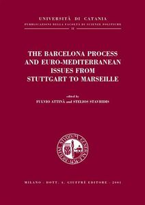 Foto Cover di The Barcelona process and euro-mediterranean issues from Stuttgart to Marseille, Libro di  edito da Giuffrè