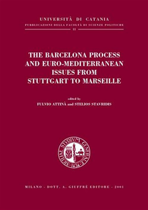 Libro The Barcelona process and euro-mediterranean issues from Stuttgart to Marseille