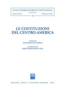 Foto Cover di Le costituzioni del centro-America, Libro di  edito da Giuffrè