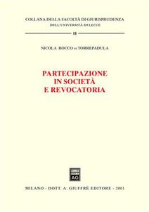 Libro Partecipazione in società e revocatoria Nicola Rocco di Torrepadula